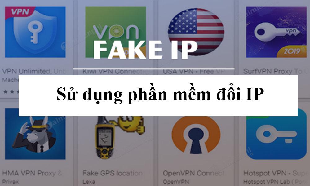 Sử dụng phần mềm đổi IP