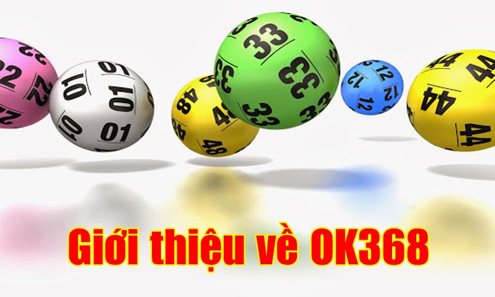 Giới thiệu về OK368