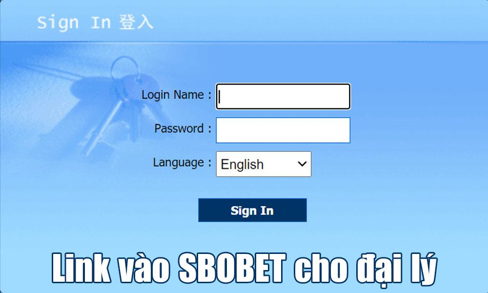 Link vào SBOBET cho đại lý