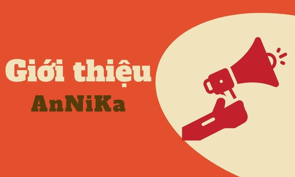 Giới thiệu AnNika