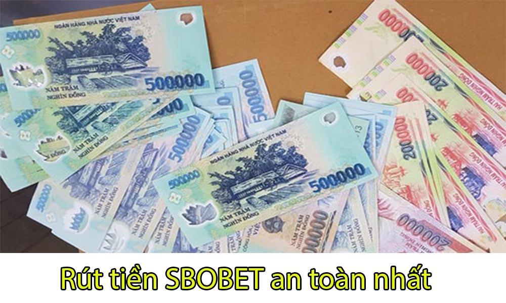 Cách rút tiền SBOBET an toàn nhất
