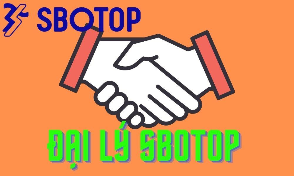 Thông tin đại lý SBOTOP