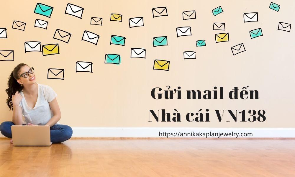 Gửi email để nhờ hỗ trợ từ VN138